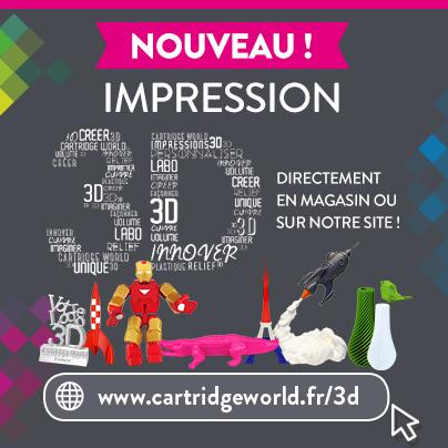 Nouveau : impression 3D
